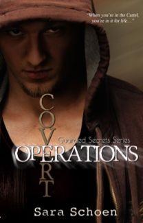 Covert Operations (Guarded Secrets, #2) Sara Schoen