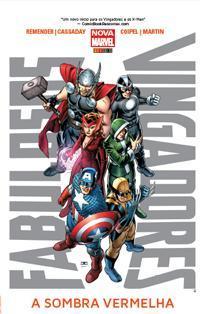 Fabulosos Vingadores, Vol. 1: A Sombra Vermelha  by  Rick Remender