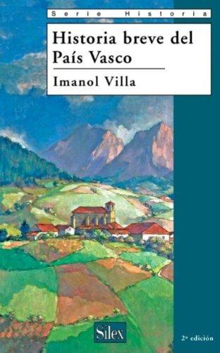 Historia breve del País Vasco Imanol Villa