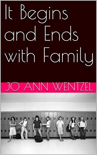 It Begins and Ends with Family Jo Ann Wentzel