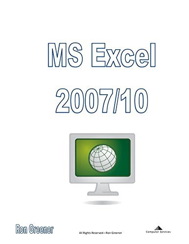 MS Excel 2010  by  Ronald Greener