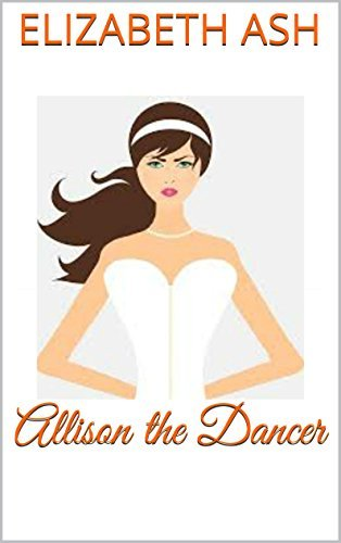 Allison the Dancer Elizabeth Ash
