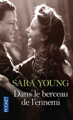 Dans le berceau de lennemi  by  Sara Young