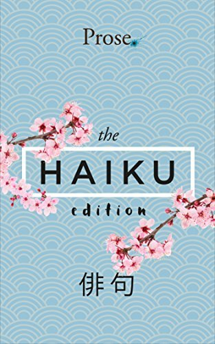 Prose. The Haiku Edition - Japanese Version  by  Prose