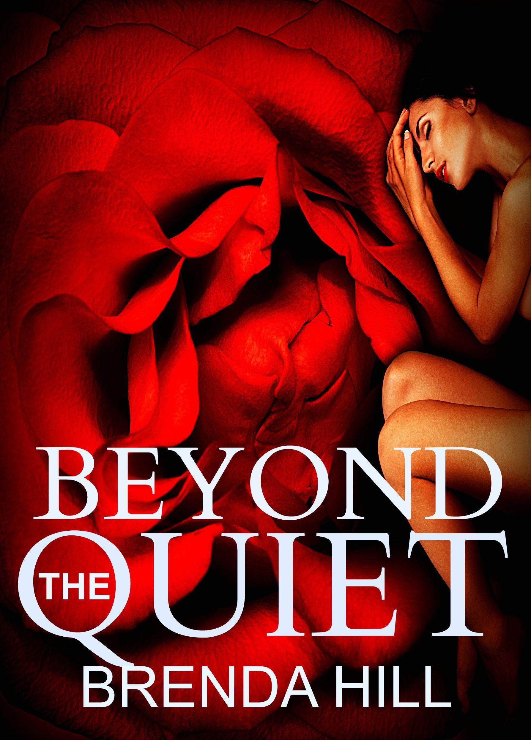 Beyond the Quiet: Second Chances Brenda  Hill