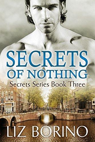 Secrets of Nothing (Secrets #3) Liz Borino