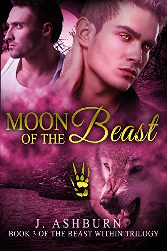 Moon of the Beast (The Beast Within #3)  by  J. Ashburn