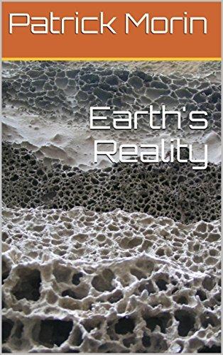 Earths Reality Patrick Morin