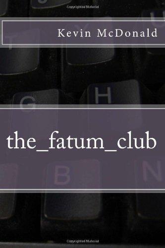 The Fatum Club Kevin  McDonald