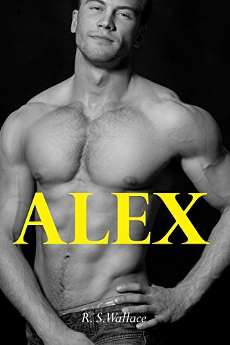 Alex  by  R.S. Wallace