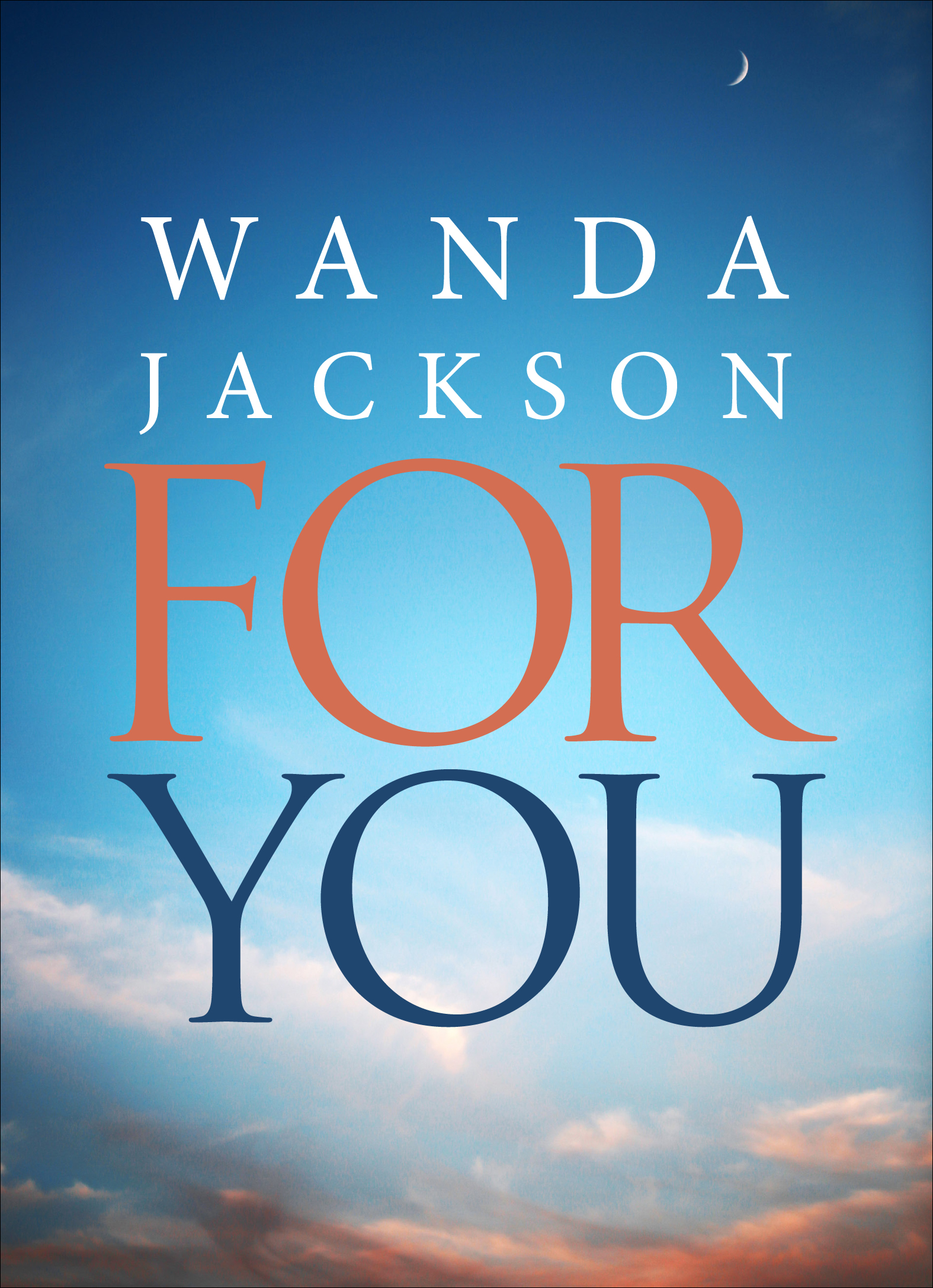 For You Wanda  Jackson