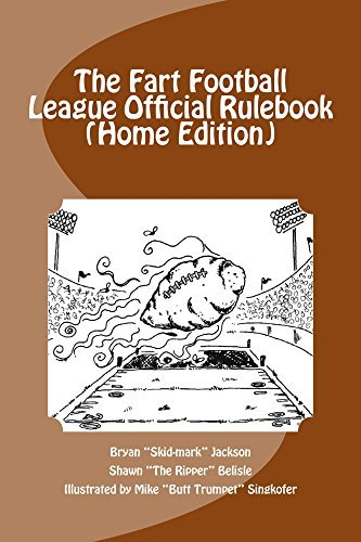 The Fart Football League Official Rulebook  by  Bryan Jackson