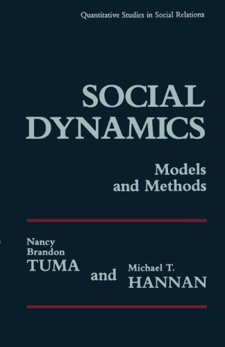 Social Dynamics Models and Methods  by  Nancy Brandon Tuma