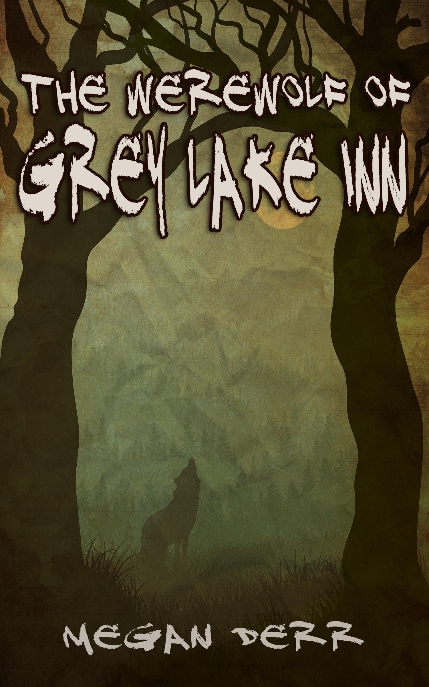 The Werewolf of Grey Lake Inn  by  Megan Derr