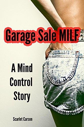 Garage Sale MILF:  by  Scarlet Carson