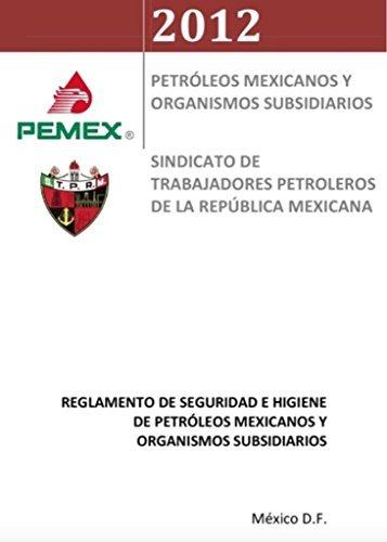 Reglamento de Seguridad e Higiene de Pemex y OS: Normatividad Pemex (Sistema SSPA PEMEX nº 1) e-duca