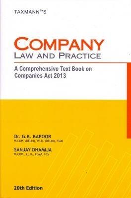 Company Law And Practice G K Kapoor and Sanjay Dhamija