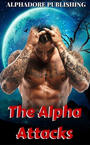 The Alpha Attacks Alphadore Publishing