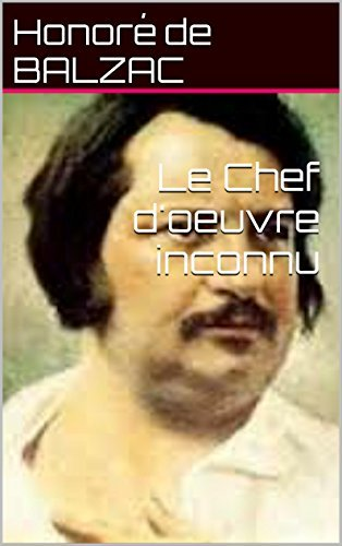 Le Chef doeuvre inconnu  by  Honoré de Balzac