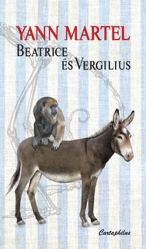 Beatrice és Vergilius Yann Martel