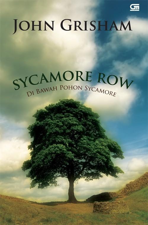 Di Bawah Pohon Sycamore - Sycamore Row  by  John Grisham