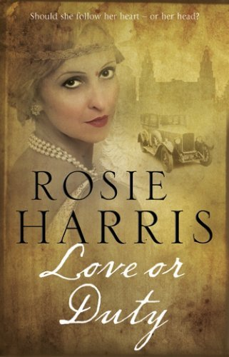 Love or Duty - A saga set in 1920s Liverpool  by  Rosie Harris