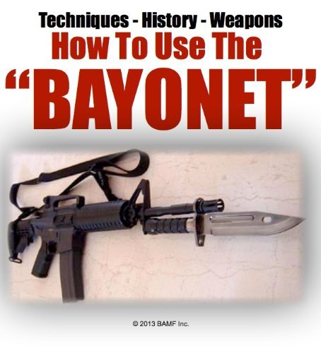 How To Use a Bayonet | What is a Bayonet | Bayonets | Weapons In The Military  by  Sargent Brett