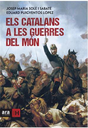 Els catalans a les guerres del món  by  Eduard Puigventós López