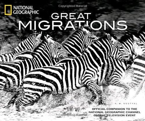Great Migrations K.M. Kostyal