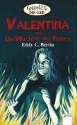 Valentina und die Wächter des Feuers Eddy C. Bertin