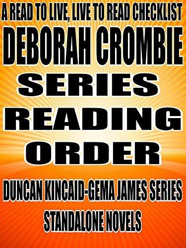 DEBORAH CROMBIE: SERIES READING ORDER: A READ TO LIVE, LIVE TO READ CHECKLIST [Duncan Kincaid Gemma James Series] Rita Bookman