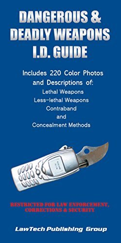 Dangerous and Deadly Weapons I.D. Guide Wendy Kierstead