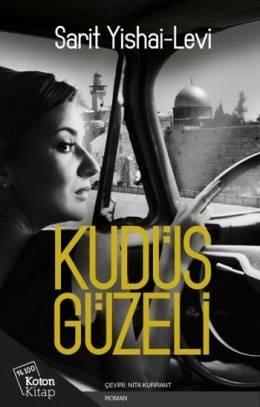 Kudüs Güzeli  by  Sarit Yishai-Levi