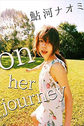 鮎河ナオミ on her journey【image.tvデジタル写真集】  by  鮎河ナオミ