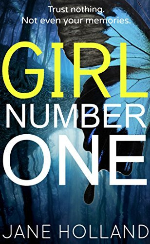Girl Number One: A Gripping Psychological Thriller  by  Jane Holland