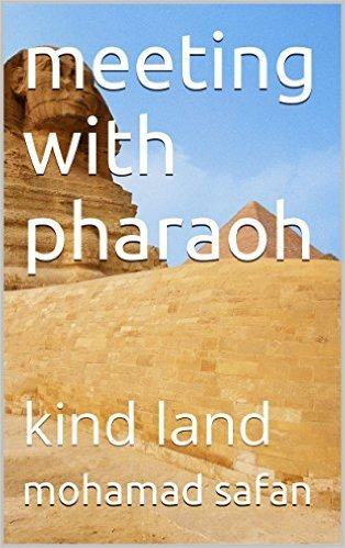 Meeting With Pharaoh  by  Mohamad Safan