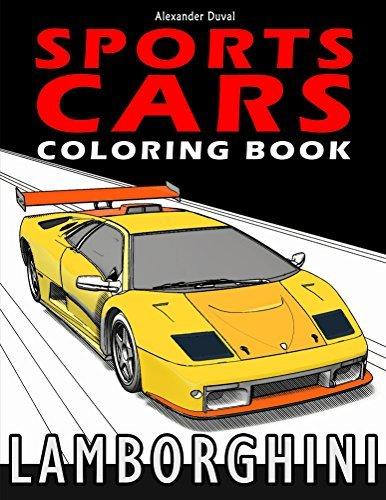 Sports Cars Coloring Book: Lamborghini  by  Alexander Duval
