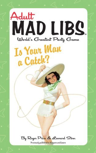 Is Your Man a Catch?  by  Roger Price