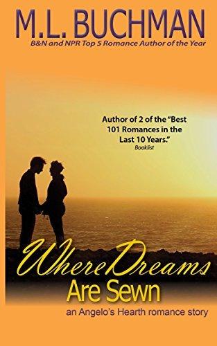 Where Dreams Are Sewn (Angelos Hearth Book 9) M. L. Buchman