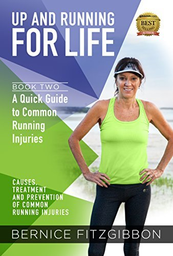 Quick Guide to Common Running Injuries  by  Bernice Fitzgibbon