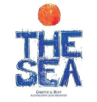 The Sea  by  Corinne G Ruff