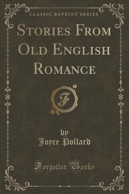 Stories from Old English Romance Joyce Pollard