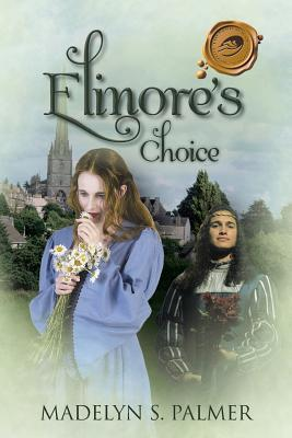 Elinores Choice  by  Madelyn S. Palmer