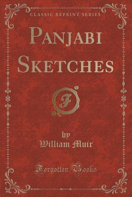 Panjabi Sketches William Muir