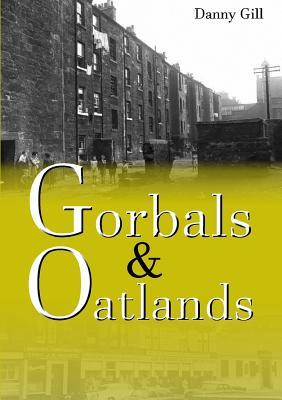 Gorbals and Oatlands  by  Danny Gill