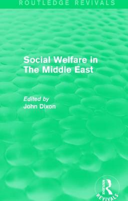 Social Welfare in the Middle East John   Dixon