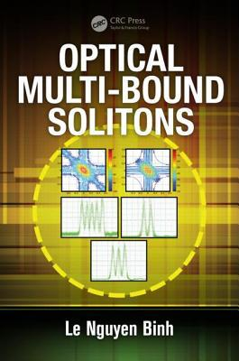 Optical Multi-Bound Solitons  by  Le Nguyen Binh