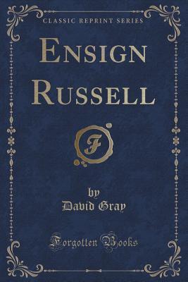 Ensign Russell David Gray