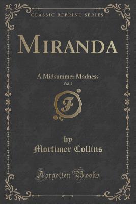 Miranda, Vol. 2: A Midsummer Madness Mortimer Collins