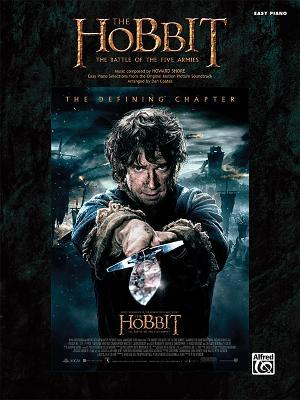 The Hobbit -- The Battle of the Five Armies: Easy Piano Selections from the Original Motion Picture Soundtrack Howard Shore